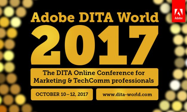 Adobe Event Focuses on DITA for Marketing and Technical Communication