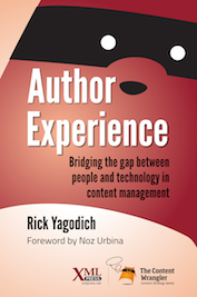 Author Experience: Bridging the gap between people and technology in content management