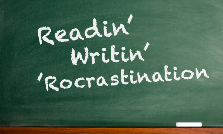 Reading, Writing, and 'Rocrastination:  3 Authors' Wit, Wisdom, and Whatnot