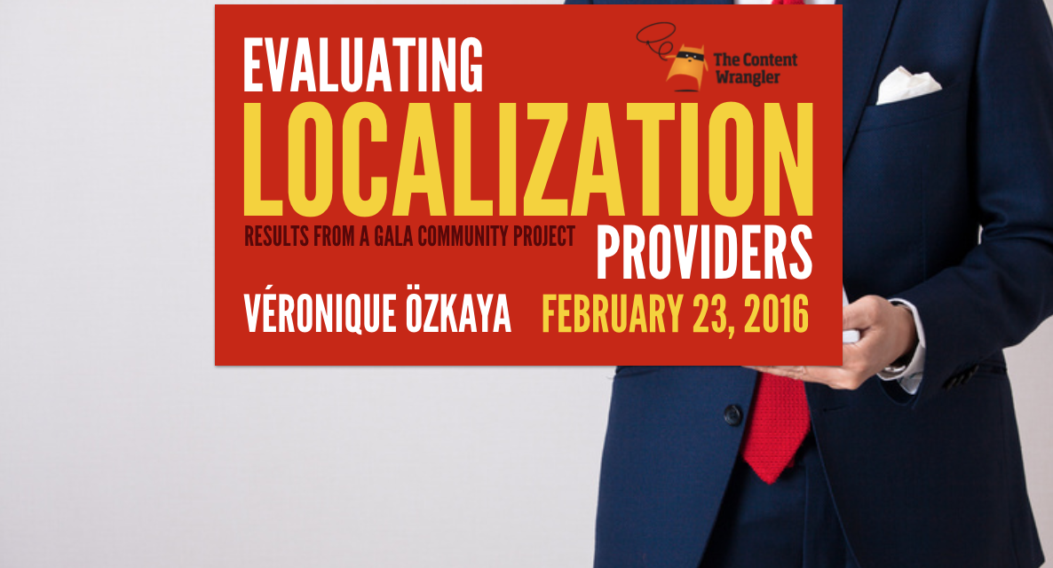 [WEBINAR] Evaluating Localization Providers: Results from a GALA Community Project