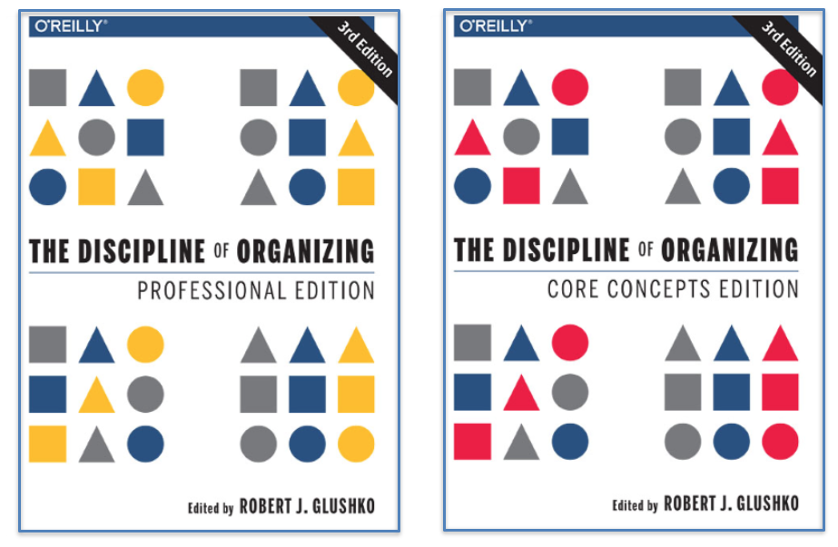 Image: The Discipline of Organizing (Professional and Core Concepts Editions)