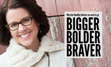 Need Prospects? Create Bigger, Bolder, Braver Content