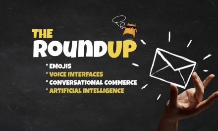 The RoundUp: Emojis, Voice Interfaces, Conversational Commerce, and Artificial Intelligence