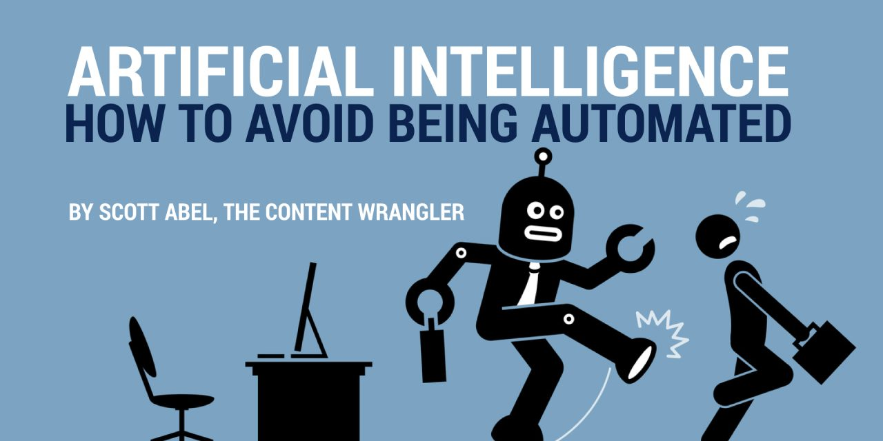 Artificial Intelligence: How To Avoid Being Automated