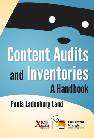Content Audits and Inventories: A Handbook