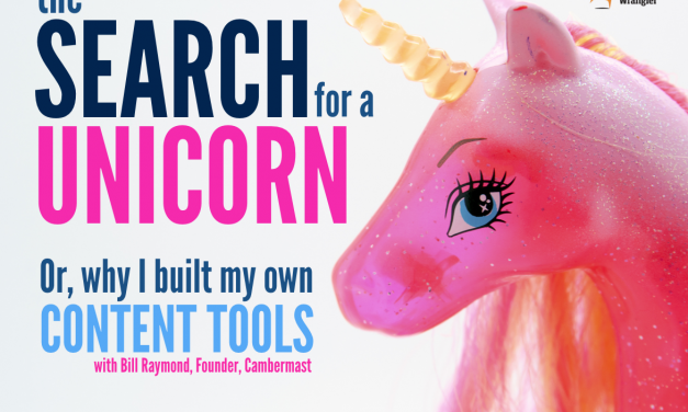 The Search for a Unicorn, or Why I Built My Own Content Tools